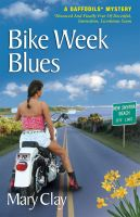 Cover for 'Bike Week Blues (A DAFFODILS Mystery)'