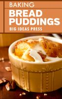 Cover for 'Baking Bread Puddings'