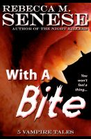 Cover for 'With A Bite: 5 Vampire Tales'