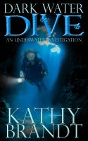 Cover for 'Dark Water Dive: An Underwater Investigation'
