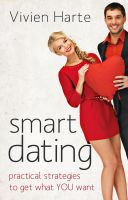 Cover for 'Smart Dating:  practical strategies to get what YOU want'