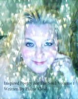 Cover for 'Inspired Poetry For The Soul: Volume 1'