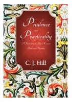 C. J. Hill - Prudence and Practicality: A Back-story to Jane Austen's Pride and Prejudice