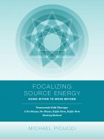 Cover for 'Focalizing Source Energy: Going Within to Move Beyond'