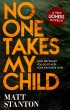 No One Takes My Child by Matt Stanton