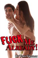 Cover for 'Fuck Me Already!'