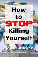Cover for 'How To Stop Killing Yourself'