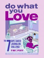 Cover for 'DO WHAT YOU LOVE: 7 Days Career Journaling Challenge'
