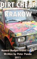 Cover for 'Dirt Cheap Krakow - Honest Budget Travel Guide'
