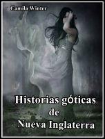 Camila Winter - Historias góticas de Nueva Inglaterra