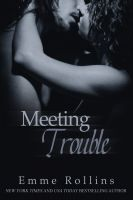 Cover for 'Meeting Trouble (New Adult Rock Star Romance)'