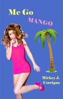 Cover for 'Me Go Mango'