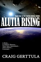 Cover for 'Alutia Rising (Alutia Rising Series, Book 1)'