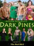 Dark Pines - Episode Two: The Red Bird by Keegan Kennedy