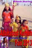 Cover for 'Allahabad Kumbh Fair 2013 (A photo Album)'