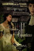 Lindsay Downs - Don't Cross the Countess