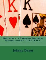 Cover for 'Baccarat - a Complete Baccarat System- using C.O.N.T.R.O.L.'
