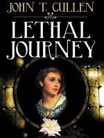 Cover for 'Lethal Journey'