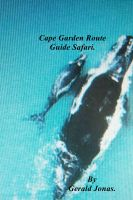 Cover for 'Cape Garden Route Guide Safari.'