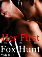 Cover for 'Her First Fox Hunt. (A dubious consent gangbang.)'