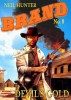 Devil's Gold (A Jason Brand Western Book 8) by Neil Hunter
