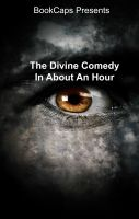 Cover for 'The Divine Comedy In About An Hour'