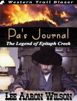 Cover for 'Pa's Journal : The Legend of Epitaph Creek'