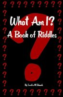 What Am I? A Book of Riddle cover