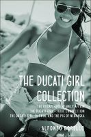 Cover for 'The Ducati Girl Collection'