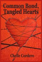 Cover for 'Common Bond, Tangled Hearts'