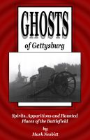 Cover for 'Ghosts of Gettysburg: Spirits, Apparitions and Haunted Places on the Battlefield'