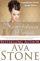 Cover for 'A Scandalous Pursuit (Regency Romance, Book 3)'