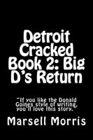 Cover for 'Detroit Cracked Book 2: Big D's Return'