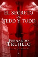 Cover for 'El secreto de Tedd y Todd (Precuela de La prisión de Black Rock)'