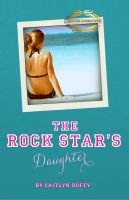Cover for 'The Rock Star's Daughter'
