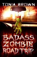 Cover for 'Badass Zombie Road Trip'