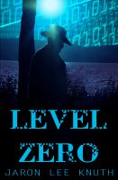 Cover for 'Level Zero'