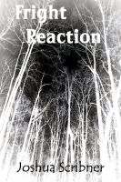 Cover for 'Fright Reaction: A Short Story'