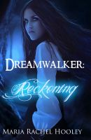 Cover for 'Dreamwalker: Reckoning'