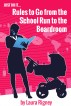 Just Do it: Rules to go from the School Run to the Boardroom by Scott Beadle