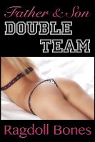 Cover for 'Father & Son Double Team: An Erotic Short Story'
