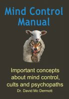 Cover for 'Mind Control Manual - Important concepts about mind control, cults and psychopaths'