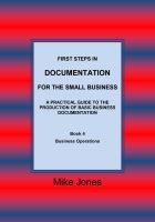 Cover for 'First Steps in Documentation for the Small Business - Book 4 Business Operations'