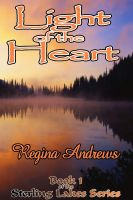 Cover for 'Sterling Lakes Series Book 1: Light of the Heart'