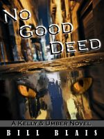 Cover for 'No Good Deed (Kelly & Umber - Book 1)'