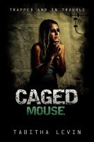 Cover for 'Caged Mouse (Urban Darkness Series)'