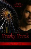Cover for 'Freaky Frank (Legends Unleashed Vol. 2)'