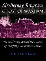 Cover for 'Sir Berney Brograve: Ghost of Waxham'