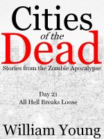 Cover for 'All Hell Breaks Loose (Cities of the Dead)'