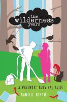Cover for 'The Wilderness Years'